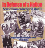 In Defense of a Nation Servicewomen in World War II by Major General Jeanne M. Holm, USAF (ret)