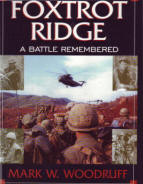 Foxtrot Ridge A Battle Remembered by Mark W. Woodruff