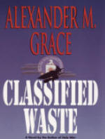 Classified Waste by Alexander Grace