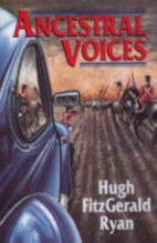 Ancestral Voices a novel by Hugh FitzGerald Ryan